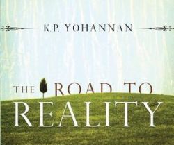 Road to Reality KP Yohannan Moses Jesus